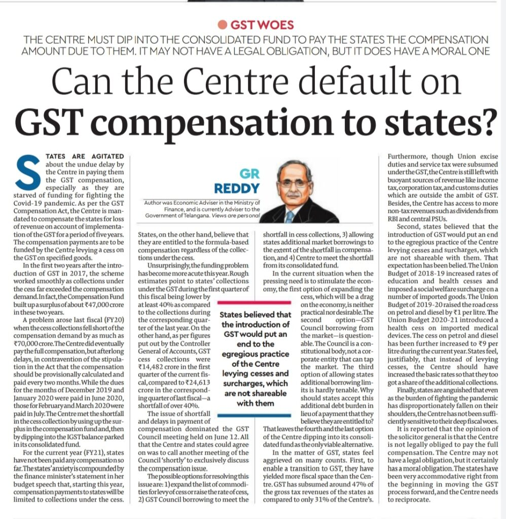 Can the Centre default on GST compensation to states? - Sri G R Reddy, Advisor to the Government of Telangana.